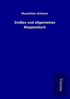 Großes und allgemeines Wappenbuch
