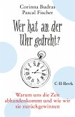 Wer hat an der Uhr gedreht? (eBook, ePUB)