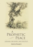 A Prophetic Peace (eBook, ePUB)