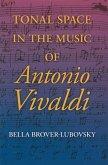 Tonal Space in the Music of Antonio Vivaldi (eBook, ePUB)