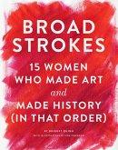 Broad Strokes (eBook, ePUB)