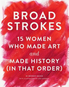 Broad Strokes (eBook, ePUB) - Quinn, Bridget