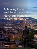 Achieving Growth and Security in the Northern Triangle of Central America (eBook, ePUB)