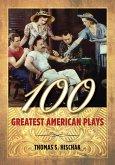 100 Greatest American Plays (eBook, ePUB)