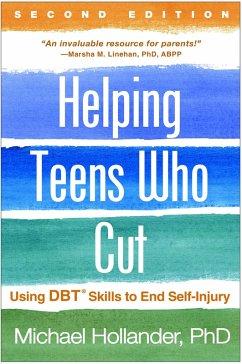 Helping Teens Who Cut, Second Edition (eBook, ePUB) - Hollander, Michael