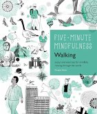 5-Minute Mindfulness: Walking (eBook, ePUB)