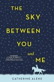The Sky Between You and Me (eBook, ePUB)