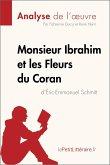 Monsieur Ibrahim et les Fleurs du Coran d'Éric-Emmanuel Schmitt (Analyse de l'oeuvre) (eBook, ePUB)