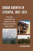 Urban Growth in Ethiopia, 1887-1974 (eBook, ePUB)