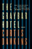 The Graybar Hotel (eBook, ePUB)