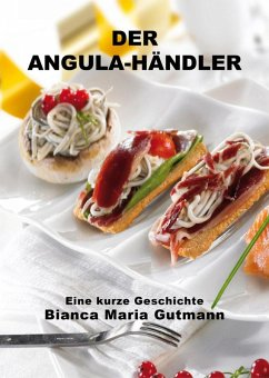 Der Angula-Händler (eBook, ePUB) - Gutmann, Bianca Maria