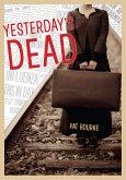 Yesterday's Dead (eBook, ePUB)