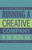 Running a Creative Company in the Digital Age (eBook, ePUB)