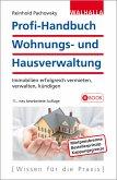 Profi-Handbuch Wohnungs- und Hausverwaltung (eBook, ePUB)