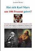 Hat sich Karl Marx um 100% geirrt?