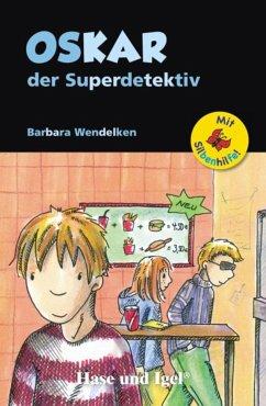 Oskar, der Superdetektiv / Silbenhilfe