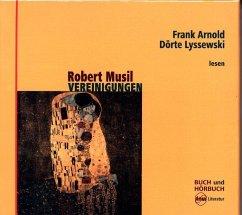 Vereinigungen, 4 Audio-CD + Buch - Musil, Robert