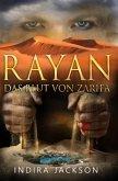 Rayan - Das Blut von Zarifa