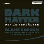 Dark Matter. Der Zeitenläufer (MP3-Download)