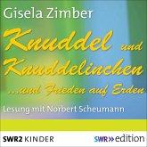 Knuddel und Knuddelinchen…und Frieden auf Erden (MP3-Download)