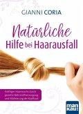 Natürliche Hilfe bei Haarausfall (eBook, PDF)