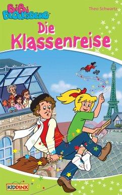 Bibi Blocksberg - Die Klassenreise (eBook, ePUB)