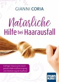 Natürliche Hilfe bei Haarausfall (eBook, ePUB)