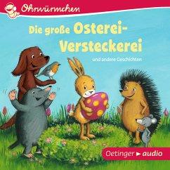 Ohrwürmchen. Die große Osterei-Versteckerei und andere Geschichten (MP3-Download)