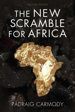 The New Scramble for Africa (eBook, ePUB) - Carmody, Pádraig