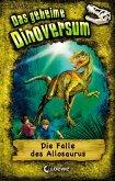Die Falle des Allosaurus / Das geheime Dinoversum Bd.10 (eBook, ePUB)