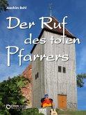 Der Ruf des toten Pfarrers (eBook, PDF)