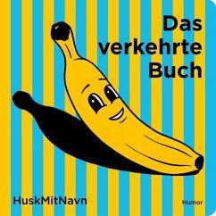 Das Verkehrte Buch - Huskmitnavn