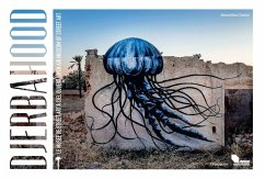 Djerbahood: Open Air Museum of Street Art - Ben Cheikh, Mehdi