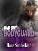 Bad Boy Bodyguard (eBook, ePUB)
