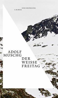 Der weiße Freitag (eBook, ePUB) - Muschg, Adolf