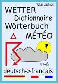 Wetterwörterbuch - Dictionnaire Météo (eBook, ePUB)