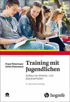 Training mit Jugendlichen - Petermann, Franz; Petermann, Ulrike