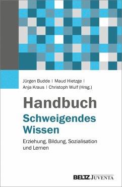 Handbuch Schweigendes Wissen (eBook, PDF)