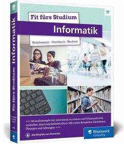 Fit fürs Studium - Informatik - Fischbeck, Philipp; Boockmeyer, Arne; Neubert, Stefan