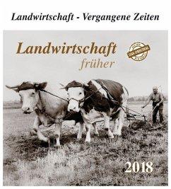 Landwirtschaft früher 2018