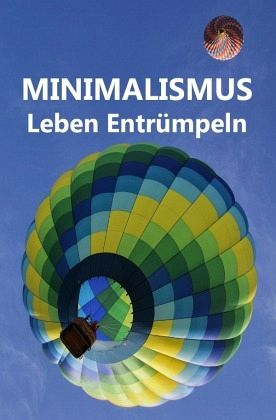 Minimalismus Leben Entrumpeln