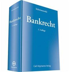 Bankrecht - Schwintowski, Hans-Peter
