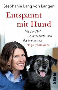 Entspannt mit Hund (eBook, ePUB) - Lang Von Langen, Stephanie; Seul, Shirley Michaela