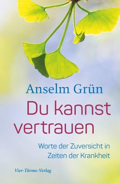 Du kannst vertrauen (eBook, ePUB) - Grün, Anselm