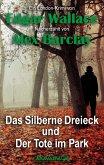 Das Silberne Dreieck und Der Tote im Park (eBook, ePUB)
