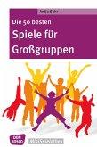 Die 50 besten Spiele für Großgruppen - eBook (eBook, ePUB)
