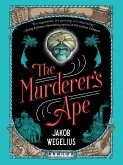 The Murderer's Ape (eBook, ePUB)