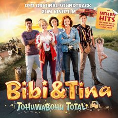 Bibi & Tina - Soundtrack 4. Kinofilm: Tohuwaboh...