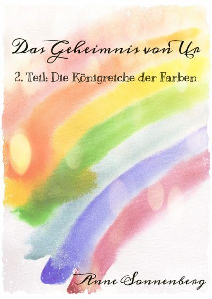 Das Geheimnis von Ur (eBook, ePUB) - Sonnenberg, Anne