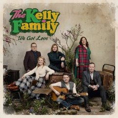 We Got Love - Kelly Family,The